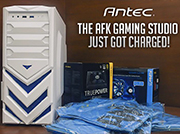 Antec India Powers AFK Gaming Studio
